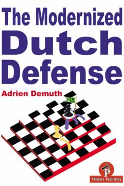 The_Modernized_Dutch_Defense_Adrien_Demuth | σκακιστικό βιβλίο με ολλανδική άμυνα