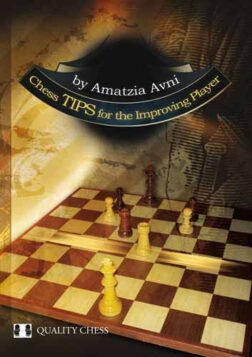 Chess Tips for the Improving Player - Amatzia Avni | βελτίωση επίδοσης σκάκι